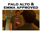 Palo Alto and Emma Approved